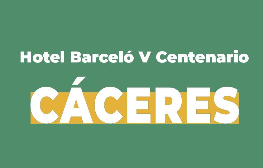 Hotel Barceló V Centenario